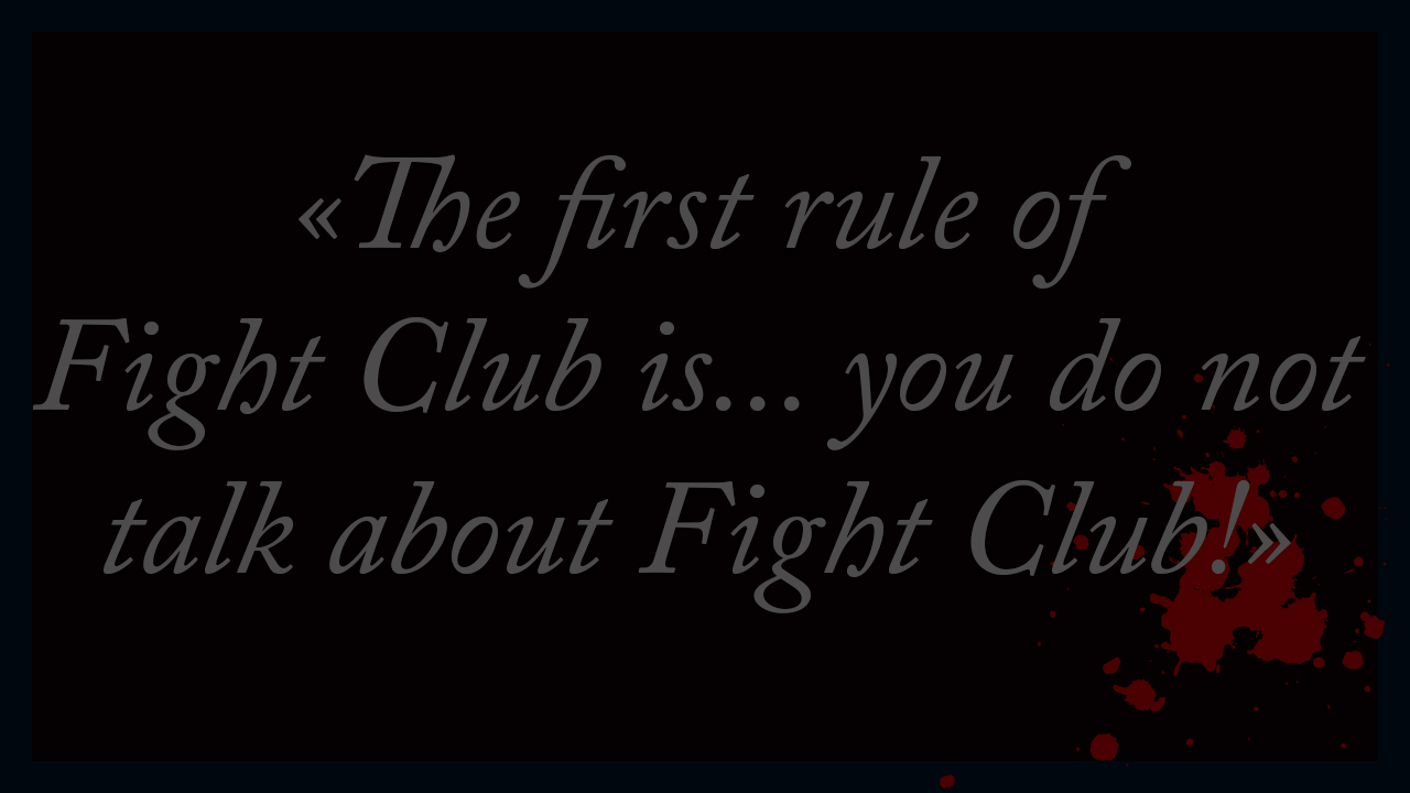 1st Rule of Fight Club