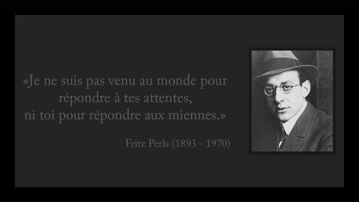 Fritz Perls Citation