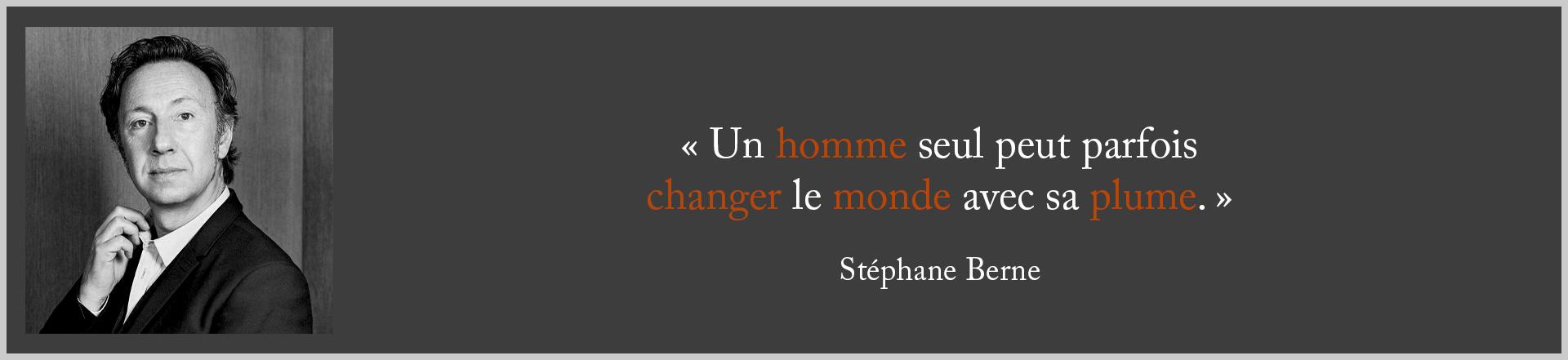 Un homme seul peut parfois changer le monde avec sa plume - Stéphane Bern - d'purb dpurb site web