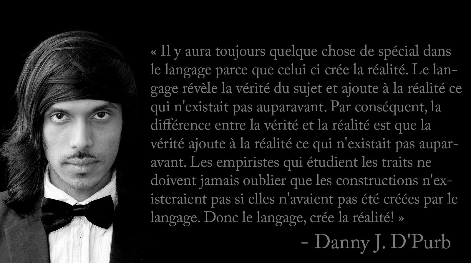 Le Langage et la Réalité danny d'purb dpurb site web 1600.jpg