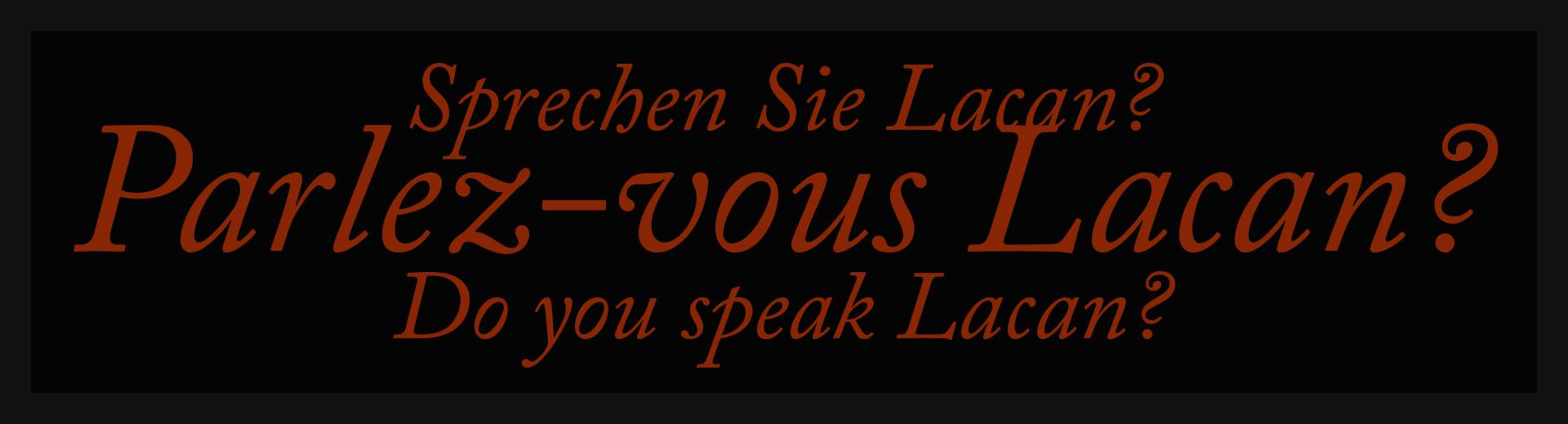Parlez-vous Lacan