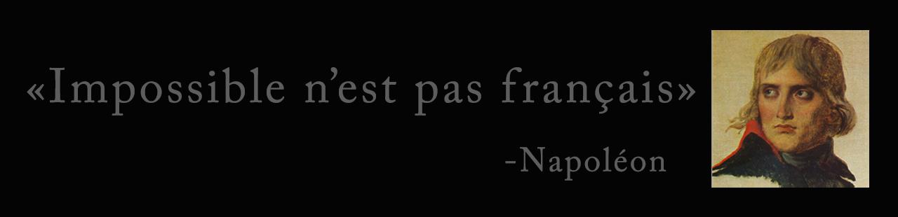Impossible n'est pas français - Napoleon